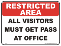 Visitor Pass Restricted area sign