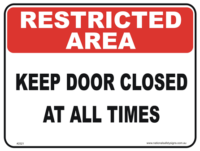 Keep Door Closed Restricted area sign
