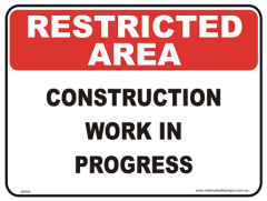 Construction work Restricted area sign