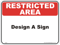 Restricted Area Design a Sign