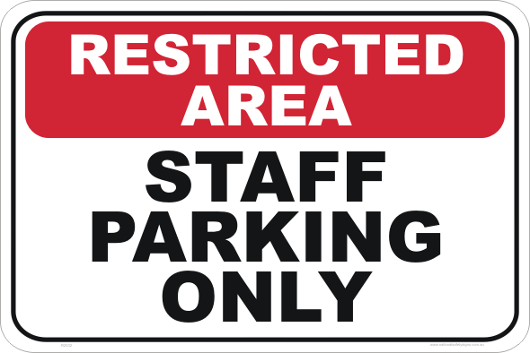 Staff Parking Only sign