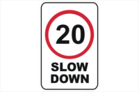 Slow Down 20 KPH Sign