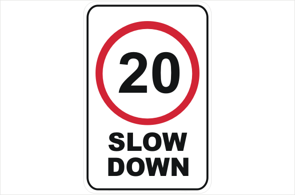 Slow Down Signs >> Slow Down 20 Kph Sign R2406