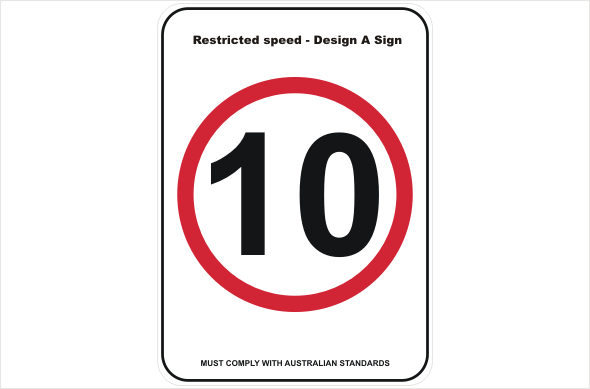 speed restriction design a sign