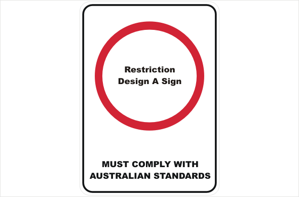 Design a Restriction Sign