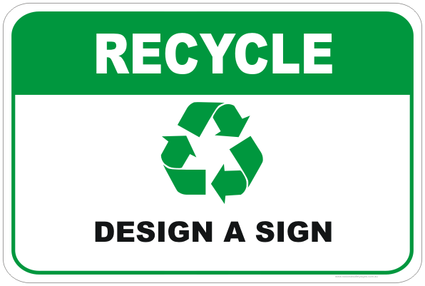Customise your Recycle Sign