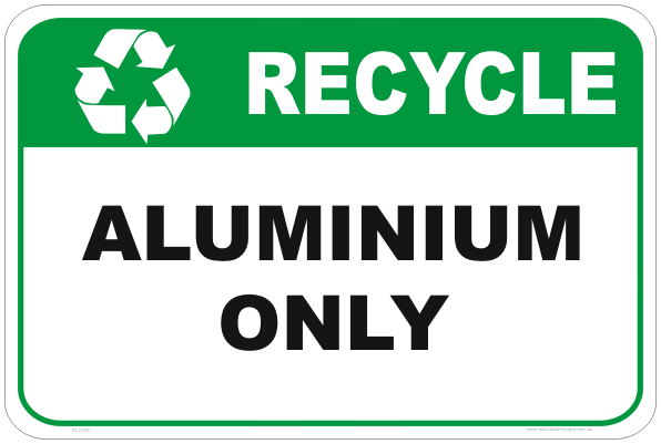 recycle signs, recycle aluminium sign