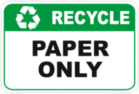 recycle signs, recycle paper sign