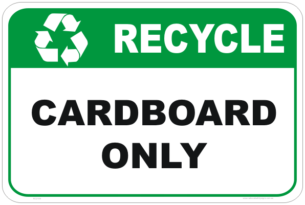 recycle signs, recycle cardboard sign