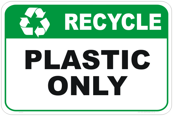 recycle signs, recycle plastic sign