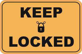 keep locked sign, lock gate