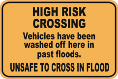 flooded road sign, high risk crossing
