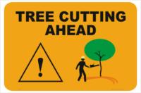 Tree cutting Ahead sign