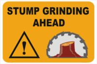 Stump Grinding Ahead