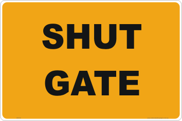 Shut Gate farm signs