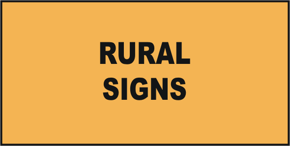 Road & Traffic Rural Signs