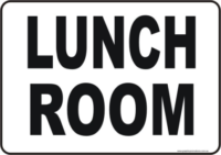 Lunch Room site sign