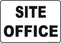 Site Office site sign
