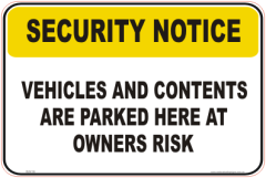 Vehicle Security Notice signs