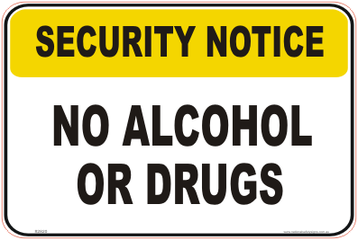 Alcohol & Drugs Security Notice signs