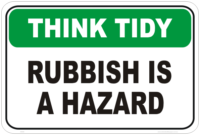Rubbish is a Hazard sign