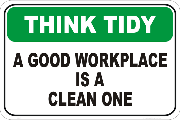 Clean Workplace sign S2831 - National Safety Signs