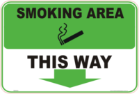 Smoking Area down arrow sign