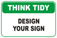 Think Tidy Design a Sign