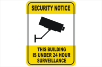 This Building is under 24 Hr Surveillance Signs