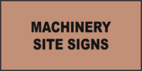 Site Machinery Signs