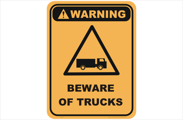 beware of trucks