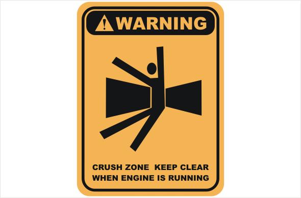 crush zone, keep clear