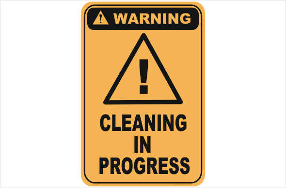 Cleaning in progress warning sign