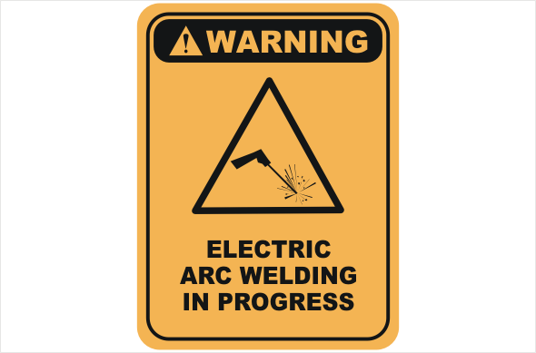 Electric arc welding in progress sign