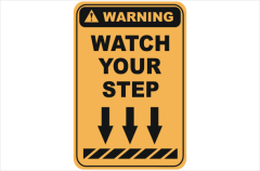 Watch your Step warning sign