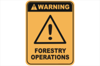 Forestry Operations warning sign