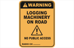 Logging Machinery warning sign