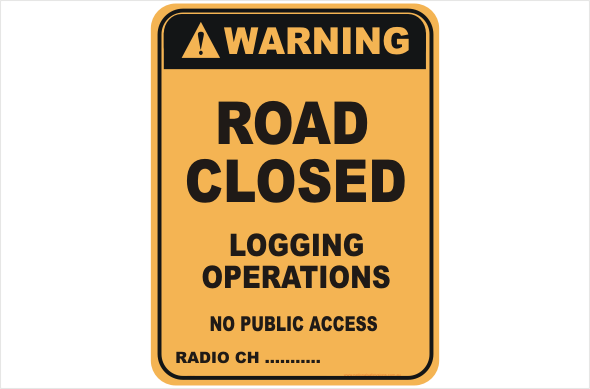 Logging Operations Road Closed