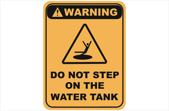 Do not step on Water Tank