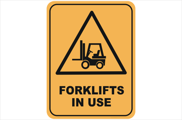 Forklifts in use warning sign