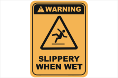 Slippery When Wet warning sign