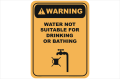 Water not Suitable for Drinking warning sign