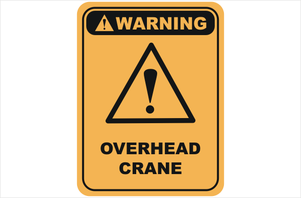 Overhead crane warning sign