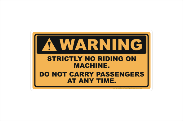 Strictly No Riding or Passengers