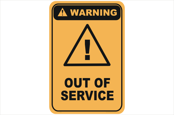 Out of Service warning sign