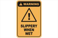 Slippery When Wet warning sign
