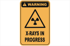 X-Rays in Progress warning sign