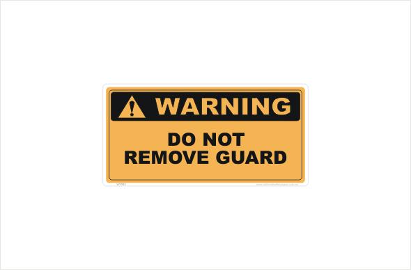 Do Not Remove Guard