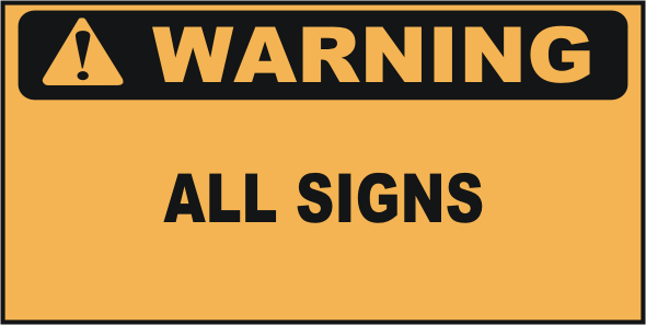 Warning Signs National Safety Signs