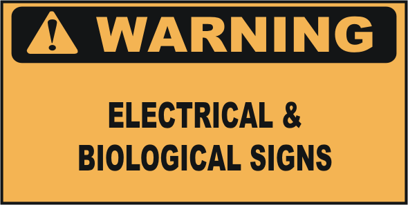 Warning Electrical & Biological Signs